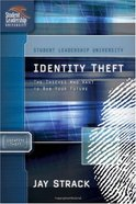 Identity Theft (Student Leadership University Study Guide Series)