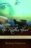 Her Restless Heart (#1 in Stitches In Time Series)