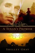 A Texans Promise (#01 in Heart Of A Hero Series)