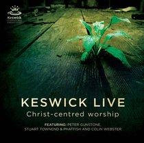 Keswick Live: Christ-Centered Worship