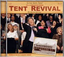 Tent Revival Homecoming (Gaither Gospel Series)