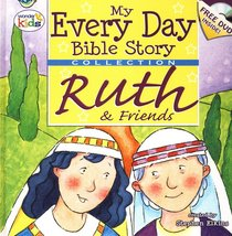 My Every Day Bible Story Collection: Ruth & Friends (Dvd Included)