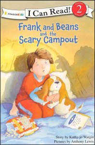 Frank and Beans and the Scary Campout (I Can Read!2/frank And Beans Series)