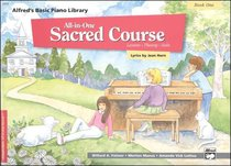 Alfreds Basic All-In-One Sacred Course For Children Book 1 (Music Book)