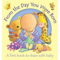 From the Day You Were Born