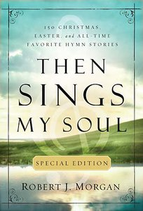 Then Sings My Soul: Special Christmas Edition