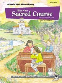 Alfreds Basic All-In-One Sacred Course For Children Book 5 (Music Book)