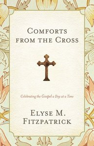 Comforts From the Cross