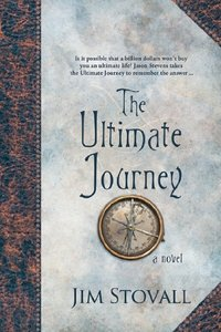 The Ultimate Journey (#03 in The Ultimate Gift Series)