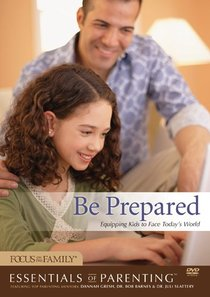 Be Prepared (Essentials Of Parenting Series)