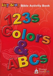 Activity Book Fun For Little Ones 123s, Colours, ABC (Itty Bitty Bible Series)