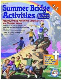 Summer Bridge Activities For Young Christians (Grades 4-5)