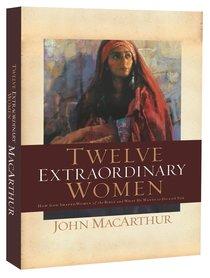 Twelve Extraordinary Women (6cds Unabridged)