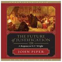 The Future of Justification (5 Cds Unabridged)