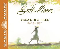 Breaking Free Day By Day (Unabridged, 5 Cds)