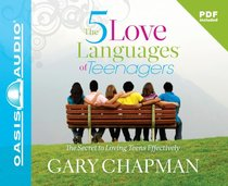 The Five Love Languages of Teenagers (7 Cds)