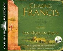 Chasing Francis (7 Cds Unabridged)