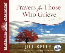Prayers For Those Who Grieve (1 Cd Unabridged)