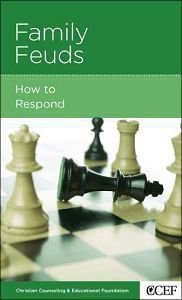 Family Feuds (Christian Counselling & Educational Foundation Series)