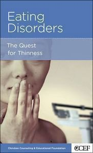 Eating Disorders (Christian Counselling & Educational Foundation Series)