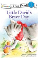 Little Davids Brave Day (I Can Read!1/little David Series)