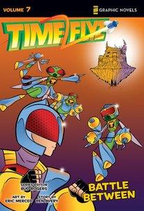 Battle Between (Z Graphic Novels) (#07 in Timeflyz Series)