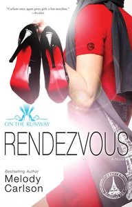 Rendezvous (#03 in On The Runway Series)