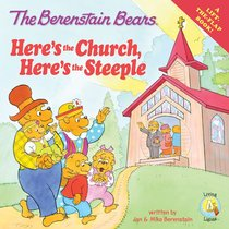 Heres the Church, Heres the Steeple (A Lift-The-Flap Book) (The Berenstain Bears Series)