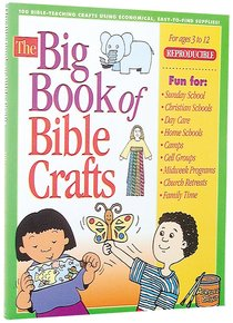 The Big Book of Bible Crafts (Reproducible)