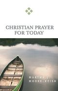 Christian Prayer For Today (For Today Series)