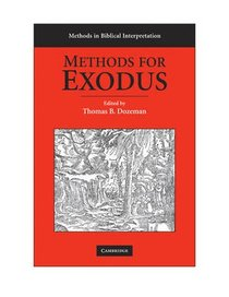 Methods For Exodus (Methods In Biblical Interpretation Series)