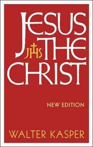 Jesus the Christ (New Edition)