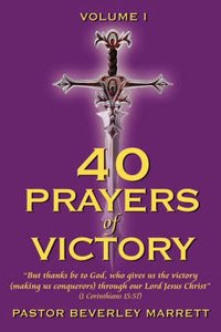 40 Prayers of Victory (Vol 1)