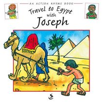 Travel to Egypt With Joseph (Action Rhyme Series)