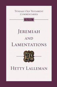 Jeremiah & Lamentations (Re-Formatted) (Tyndale Old Testament Commentary Re-issued/revised Series)