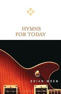 Hymns For Today (For Today Series)