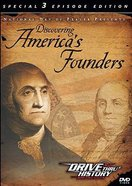 Discovering Americas Founders (Special 3 Episodes Edition) (Drive Thru History Visual Series)