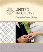 United in Christ (Milestone Series)