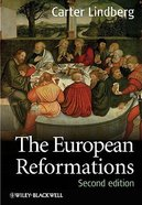 The European Reformations (2nd Edition)