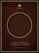 HCSB Compact Large Print Dark Brown Cross Design