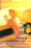 The Little Girls Treasury (The Girls Heritage Seires Series)