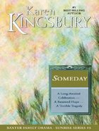 Someday (Largr Print) (#03 in Sunrise Series)