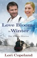 Love Blooms in Winter (Large Print) (#01 in The Dakota Diaries Series)