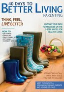 Parenting (40 Days To Better Living Series)