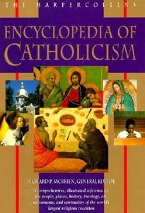 Harpercollins Encyclopedia of Catholicism