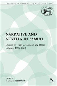 Narrative and Novella in Samuel (Library Of Hebrew Bible/old Testament Studies Series)