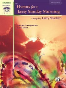 Hymns For a Jazzy Sunday Morning (Music Book)