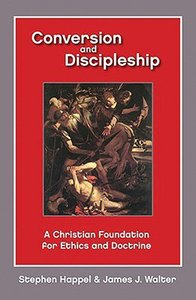 Conversion and Discipleship