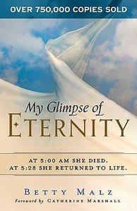 My Glimpse of Eternity