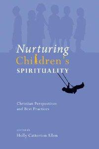 Nurturing Childrens Spirituality